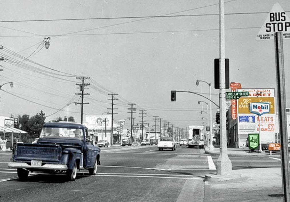 Van Nuys Blvd Laurel Canyon Pacoima Ca California History Street Scenes San Fernando Valley
