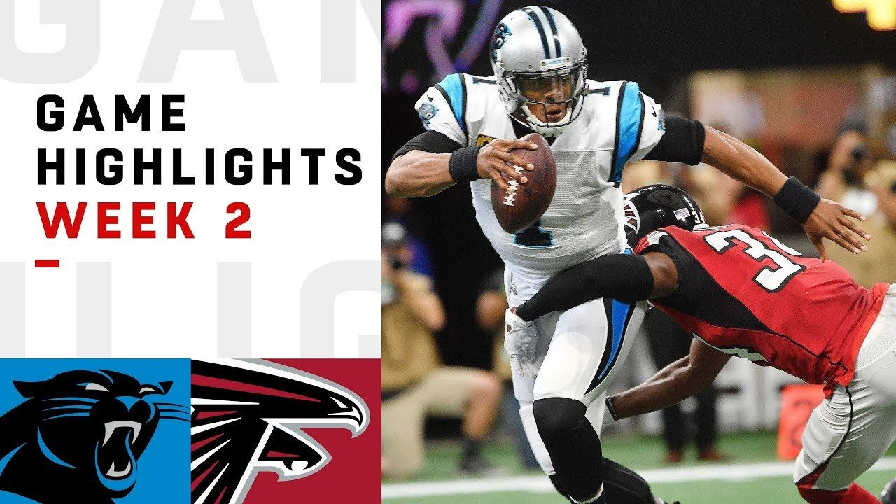 Panthers Vs Falcons Week 2 Highlights Nfl 2018 Youtube Football Nfl Nfl Football Falcons