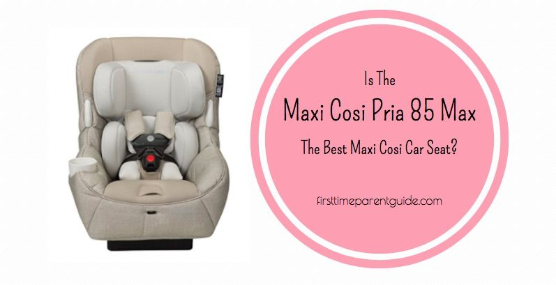 With A Lot Of Improvements Compared To The Previous Versions Vello Pria 70 Tiny Fit And 85 Maxi Cosi Convertible Car Seat