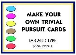 Make Your Own Trivial Pursuit Cards Board Game Template Trivial