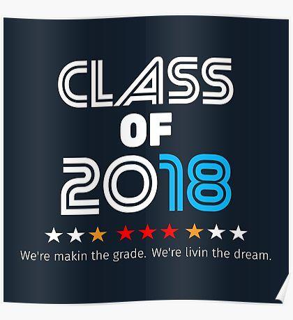 Class of 2018 Graduation Poster by Lisaliza Redbub\u2026 Poster Art