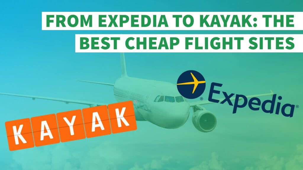 From Expedia to Kayak: The Best Cheap Flights Sites ...
