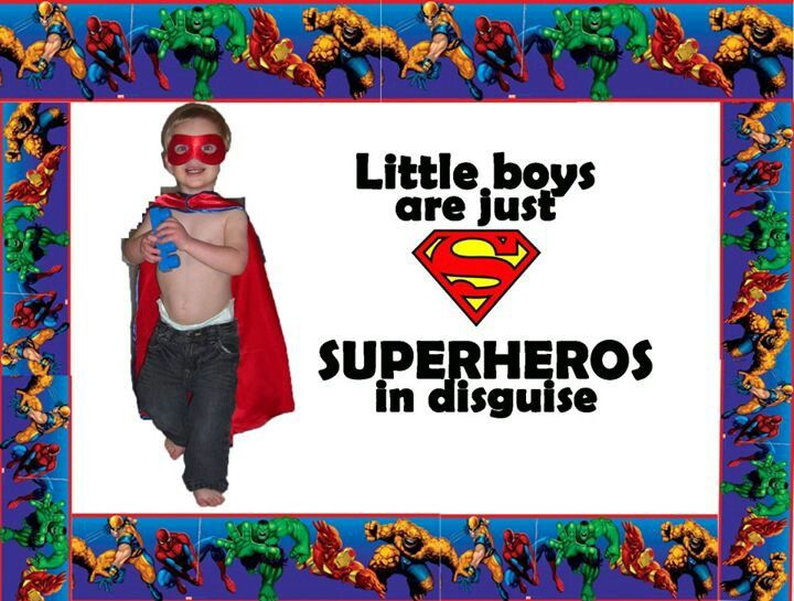 Little boys are just super hero's in disguise