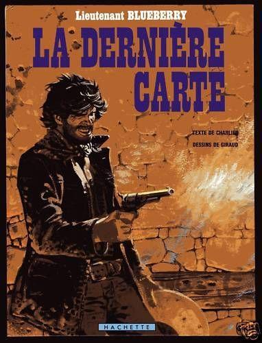 BLUEBERRY   LA DERNIERE CARTE      CHARLIER / GIRAUD    EO