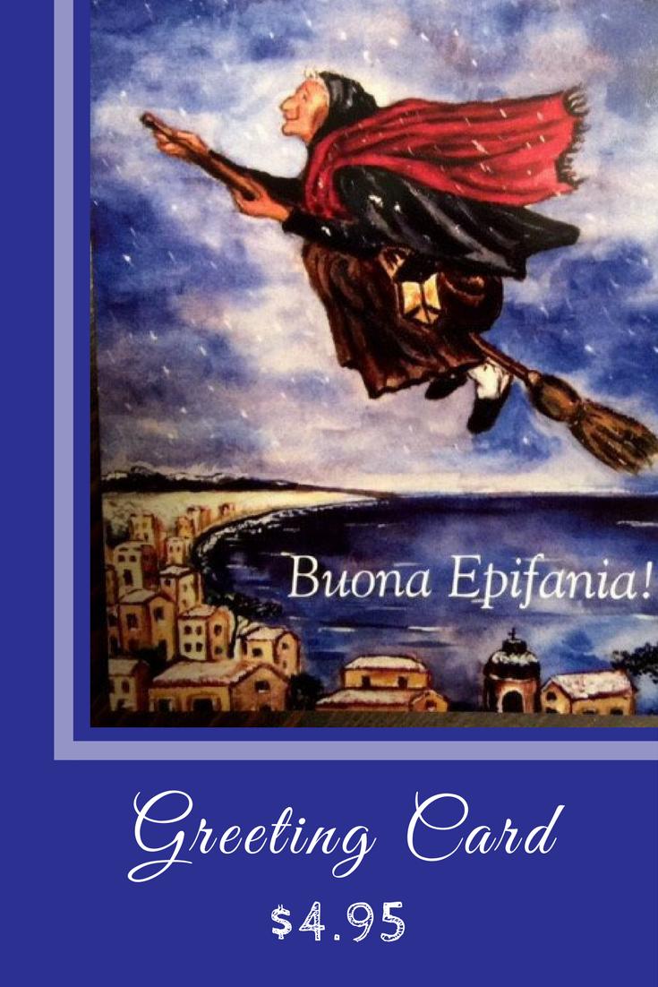 Buona Epifania Greeting Card Italian Souvenirs Pinterest Food