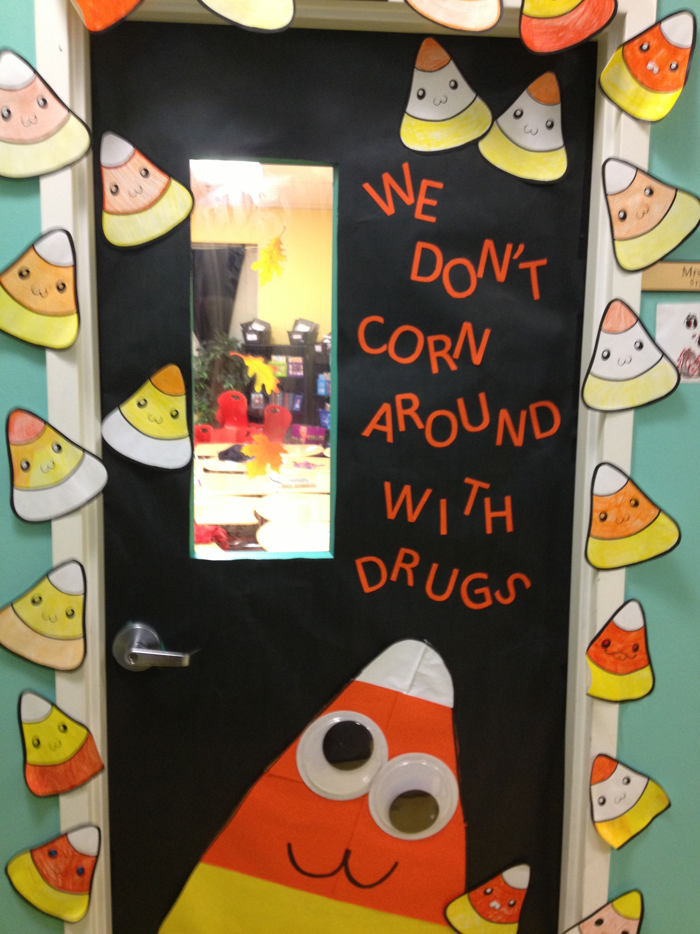 My classroom drug free door \u2026 Pinteres\u2026 - Halloween Classroom Door Decorations