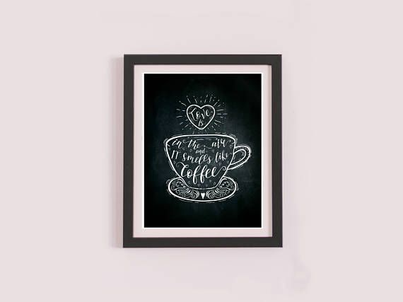 Love Is In The Air And It Smells Like Coffee Digital Download