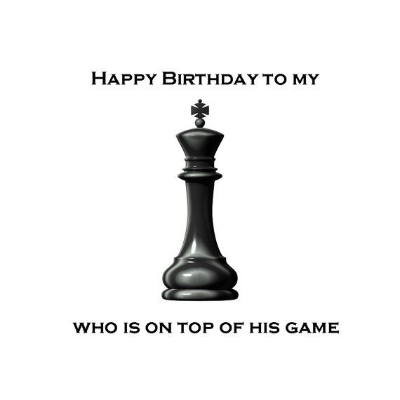 Happy Birthday To My King Greeting Card Chess Player By