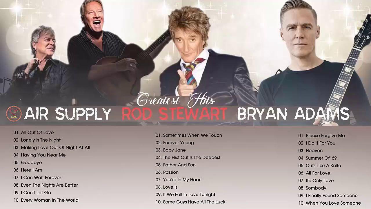 Rod Stewart Air Supply Bryan Adams Greatest Hits Best Soft