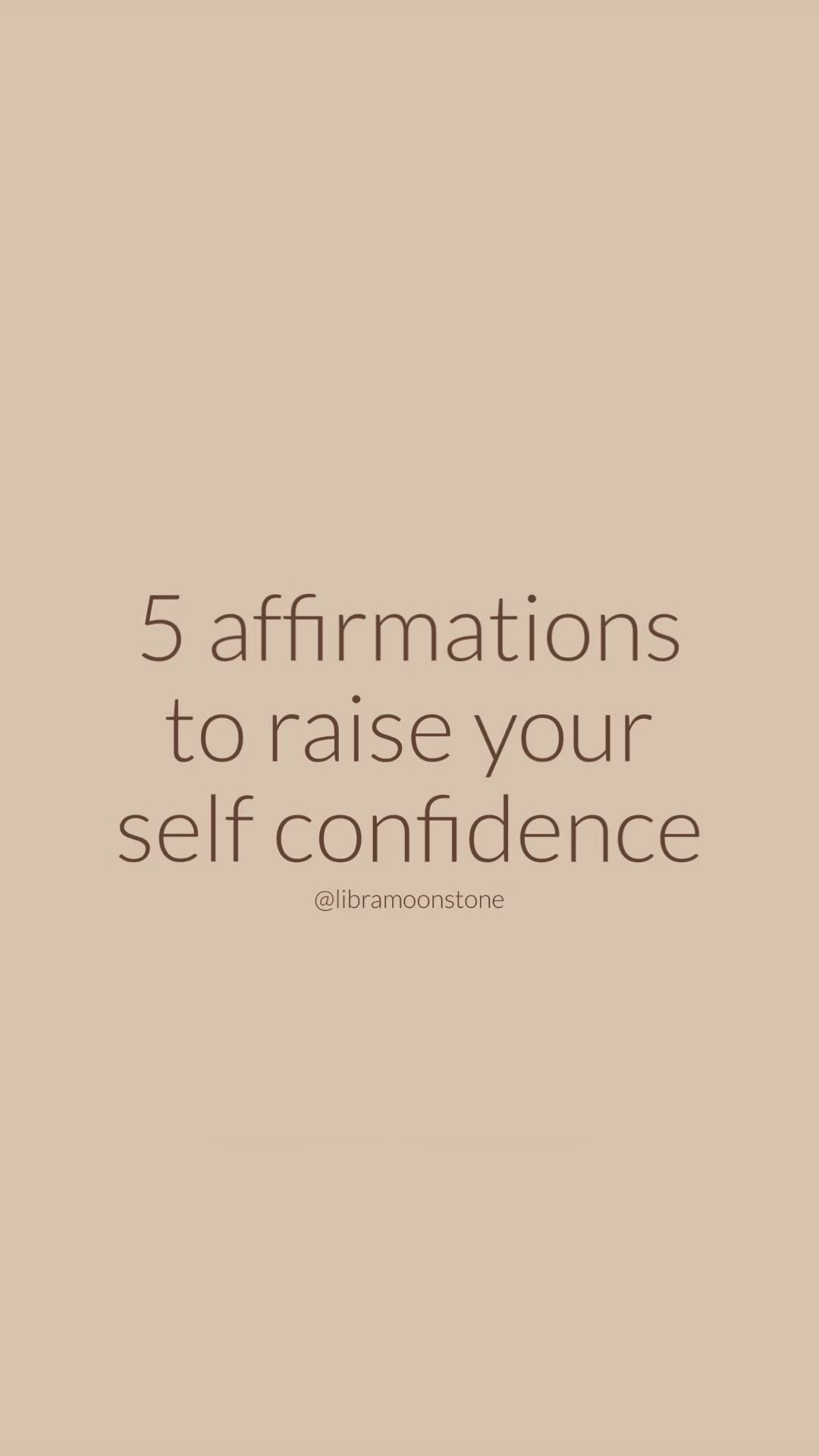 5 Affirmations To Raise Your Self Confidence