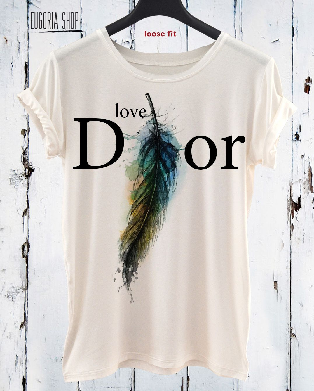 Design t shirt hand made - Handmade Love Feather Dior Woman Cool Valentino T Shirt Anishar T Shirt Eugoria T Shirt Fashion T Shirt Eugoria Shop T Shirts Pinterest Dior