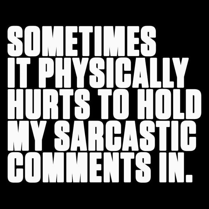 Sarcasm is the best