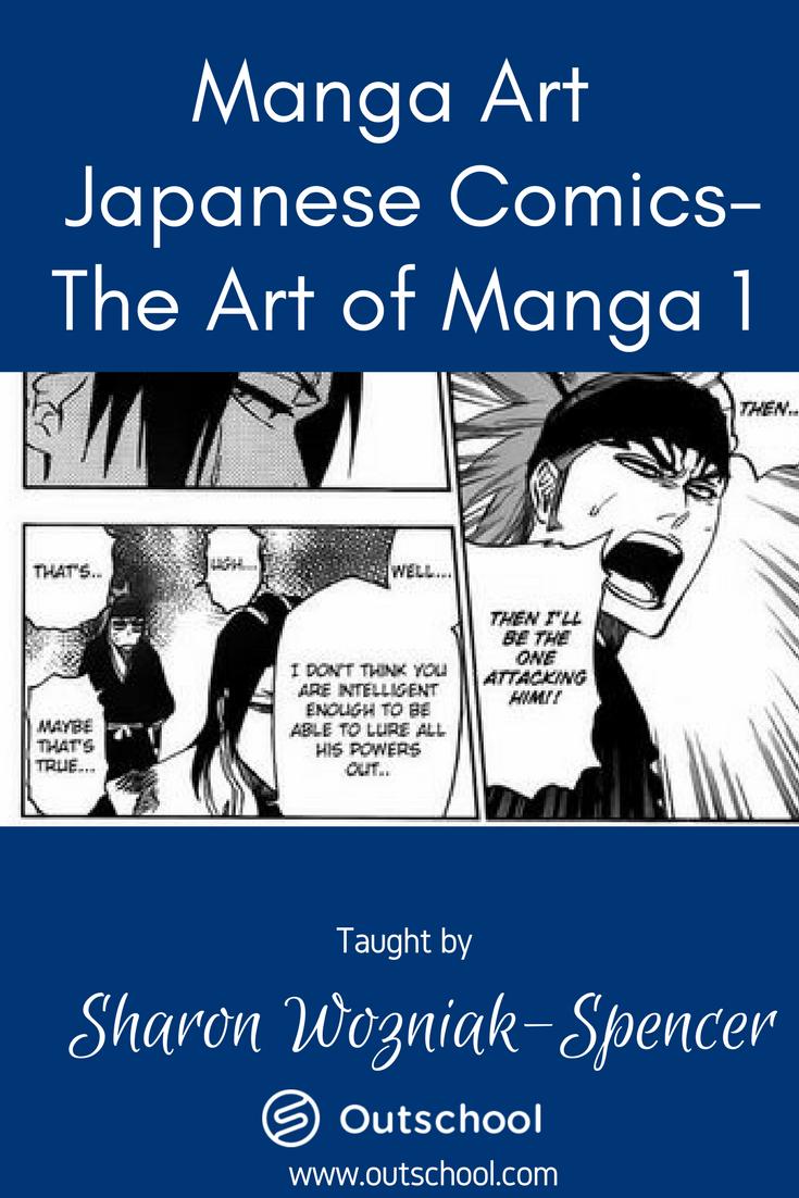Manga Art- Japanese Comics- The Art of Manga 1   Small Online Class ...