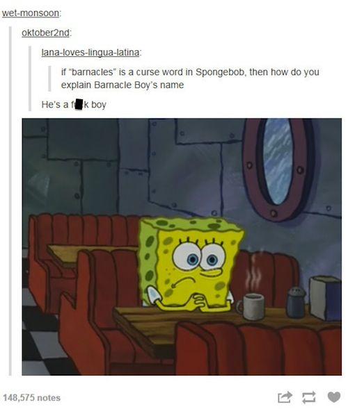 Spongebob Is Life Post Spongebob Memes Spongebob Relatable