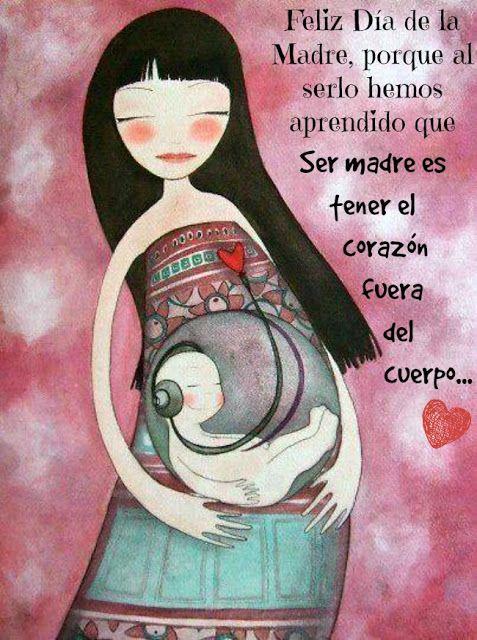 Feliz dia de la madre | Citas | Pinterest | Feliz dia de, La madre y ...