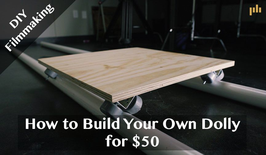 Diy Filmmaking How To Build Your Own Dolly For 50 Filmmaking Diy Videos Tutorial