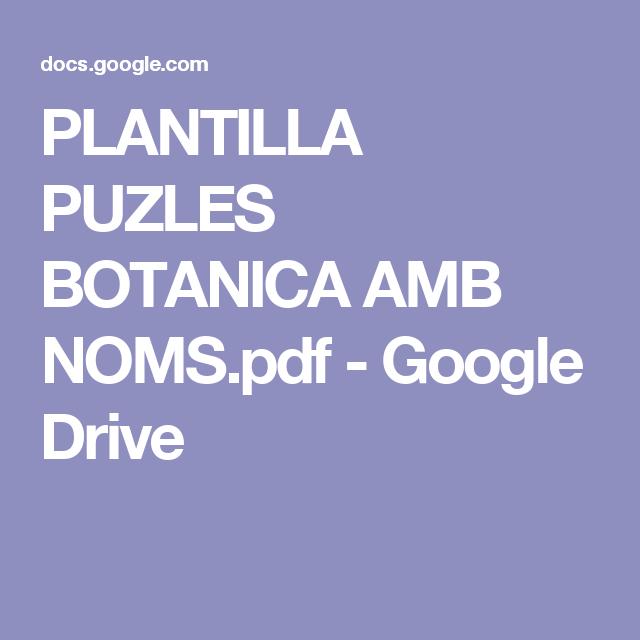 PLANTILLA PUZLES BOTANICA AMB NOMS.pdf - Google Drive