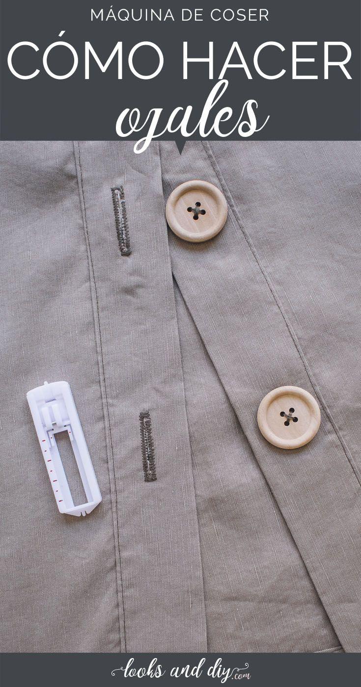 Cómo hacer ojales con la máquina de coser