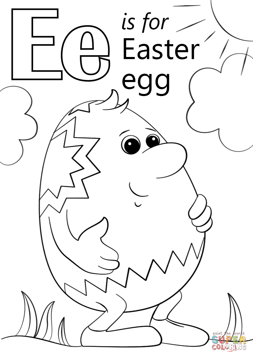 Letter E Is For Easter Egg Super Coloring Alphabet Coloring Pages Easter Egg Coloring Pages Alphabet Coloring