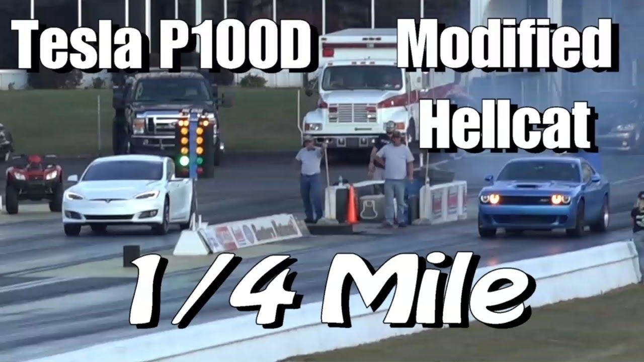 Tesla P100d Hunts Down Modified Hellcat Challenger 1 4 Mile Drag Race With Images Hellcat Challenger Tesla Hellcat