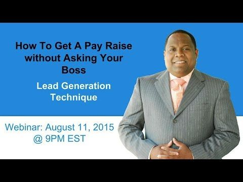 Webinar: How To Get A Pay Raise Lead Generation - myEcon