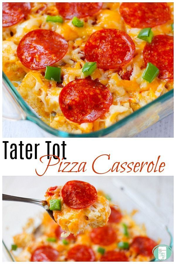 This Tater Tot Pizza Casserole is super kid friendly # ...