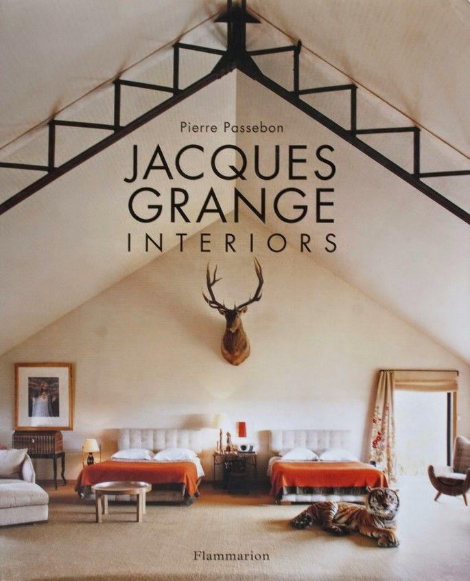Must Read: Jacques Grange Interior Design Book   Interiors | Covet Lounge    Curate Design