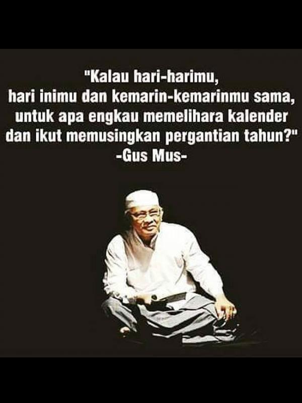 Hari Jumat Makin Sejuk Baca Quote Dari Gus Mus Motivasi