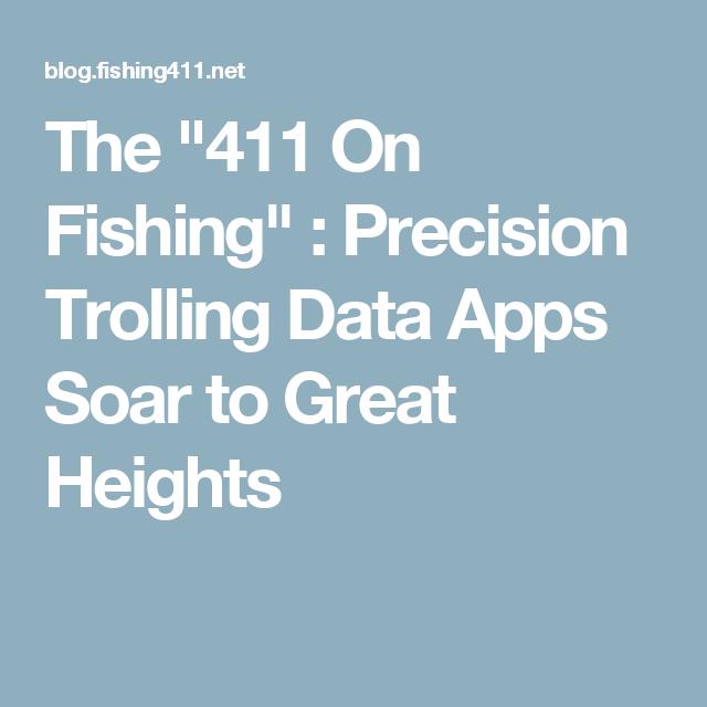 Precision Trolling Data Apps Soar To Great Heights Walleye Fishing Walleye Fish