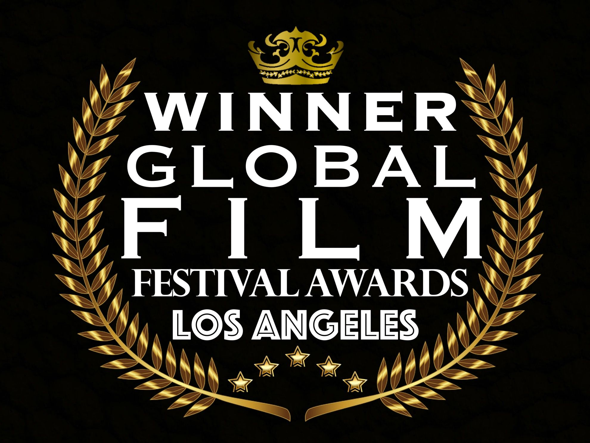 We Re Winners Of Three Awards At The Global Film Festival Awards From The August 2018 Competition We Ve Won Best I Los Angeles Music Best Trailers Awards