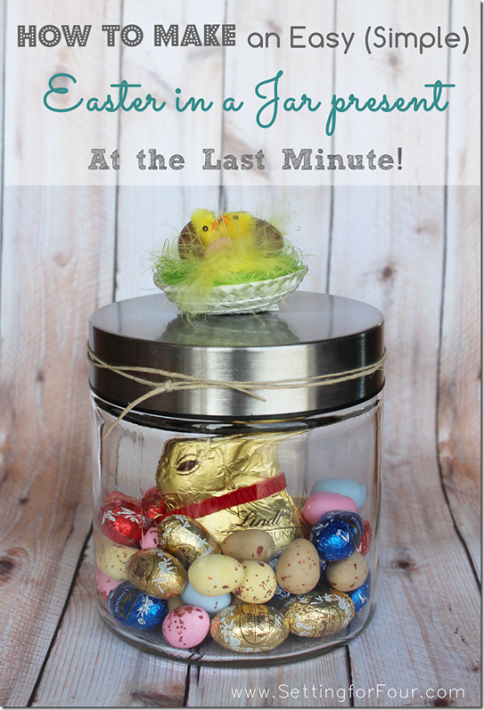 How to make a easy simple easter in a jar present at the last how to make an easy simple easter present settingforfour easter negle Images