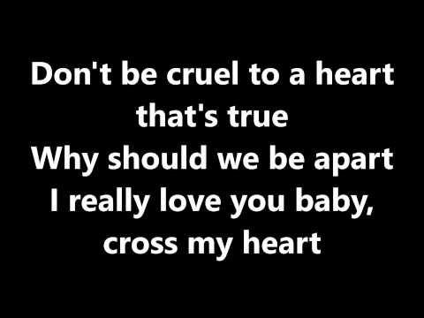 Lyrics Don T Be Cruel Elvis Presley Youtube Lyrics I Really Love You Greatest Songs