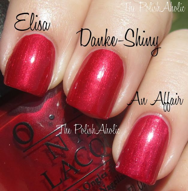 Op Danke Shiny Red Vs Zoya Elisa Opi An Affair In Square Great Xmas Colors