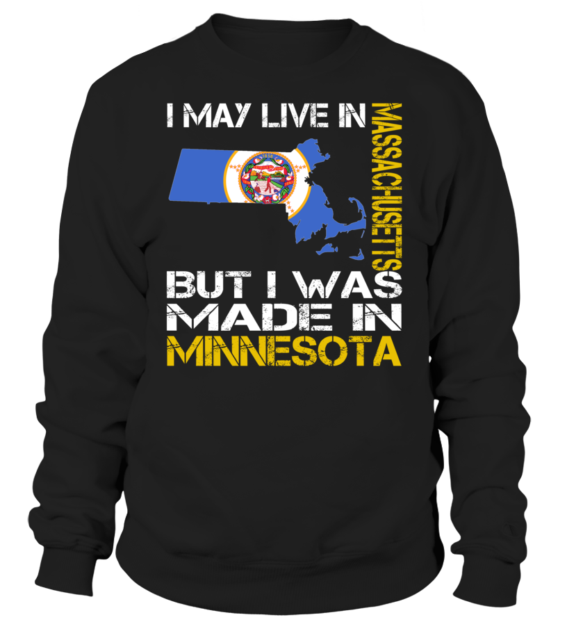 I May Live in Massachusetts But I Was Made in Minnesota #Minnesota