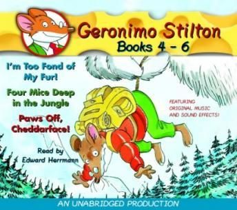 Geronimo stilton books 4 6 4 im too fond of my fur 5 four geronimo stilton books im too fond of my fur four mice deep in the jungle paws off cheddarface fandeluxe Gallery