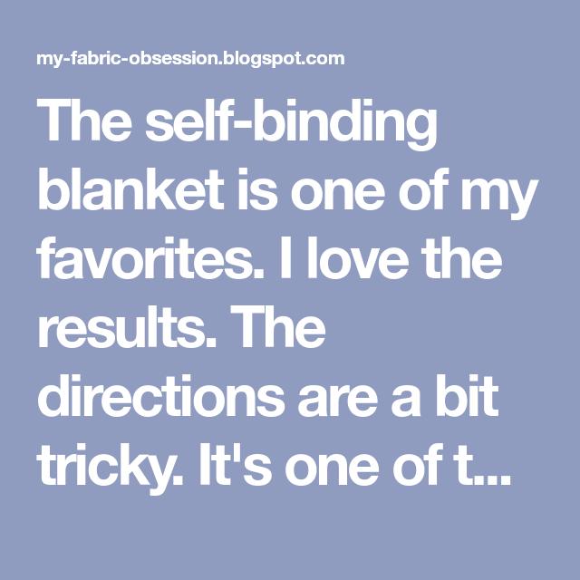 Self, Binding, Blanket