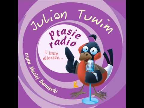 Wiersze Dla Dzieci Julian Tuwim Ptasie Radio Czyta