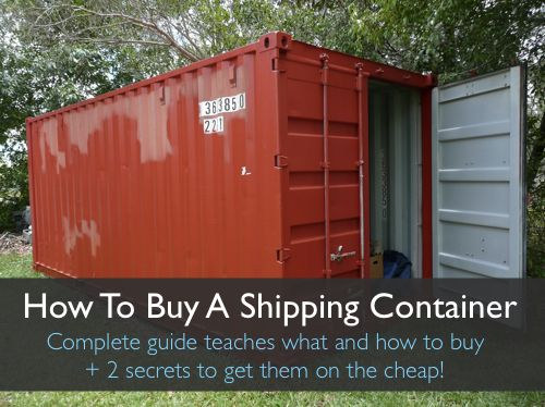 how to buy a shipping container      homestead how