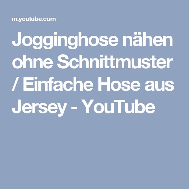 jogginghose nähen youtube