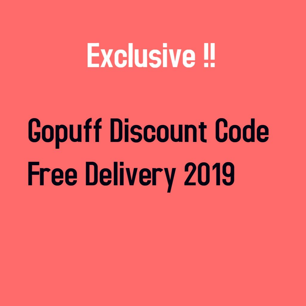 March Top 101 New Working Gopuff Discount Code 2020 Coding Promo Codes Discount Code