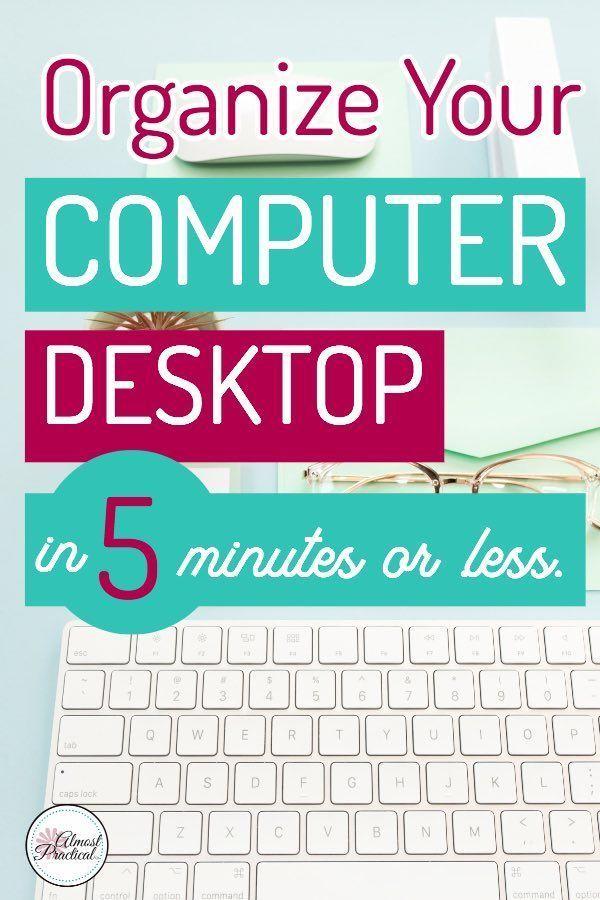 Organisieren Sie Ihren Computer-Desktop in maximal 5 Minuten