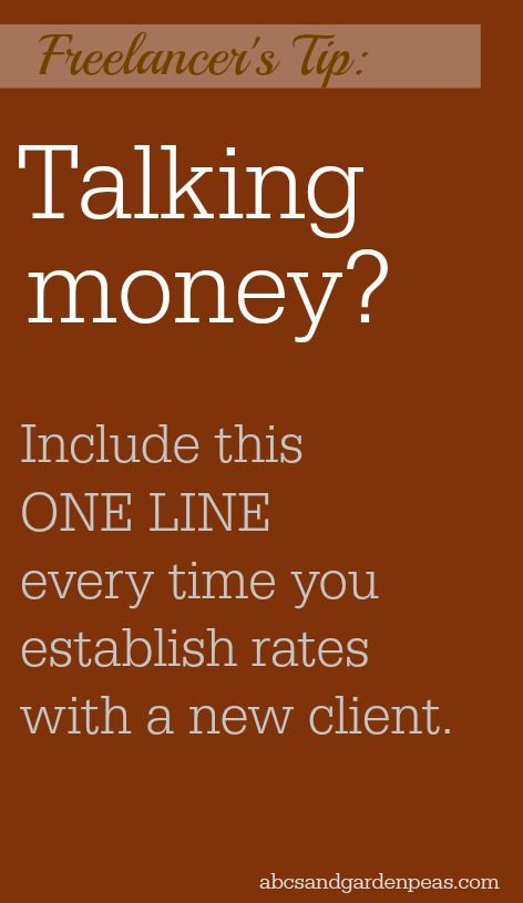 Blogging? Freelancing? Include this ONE LINE every time you talk money. (You'll be glad you did!)