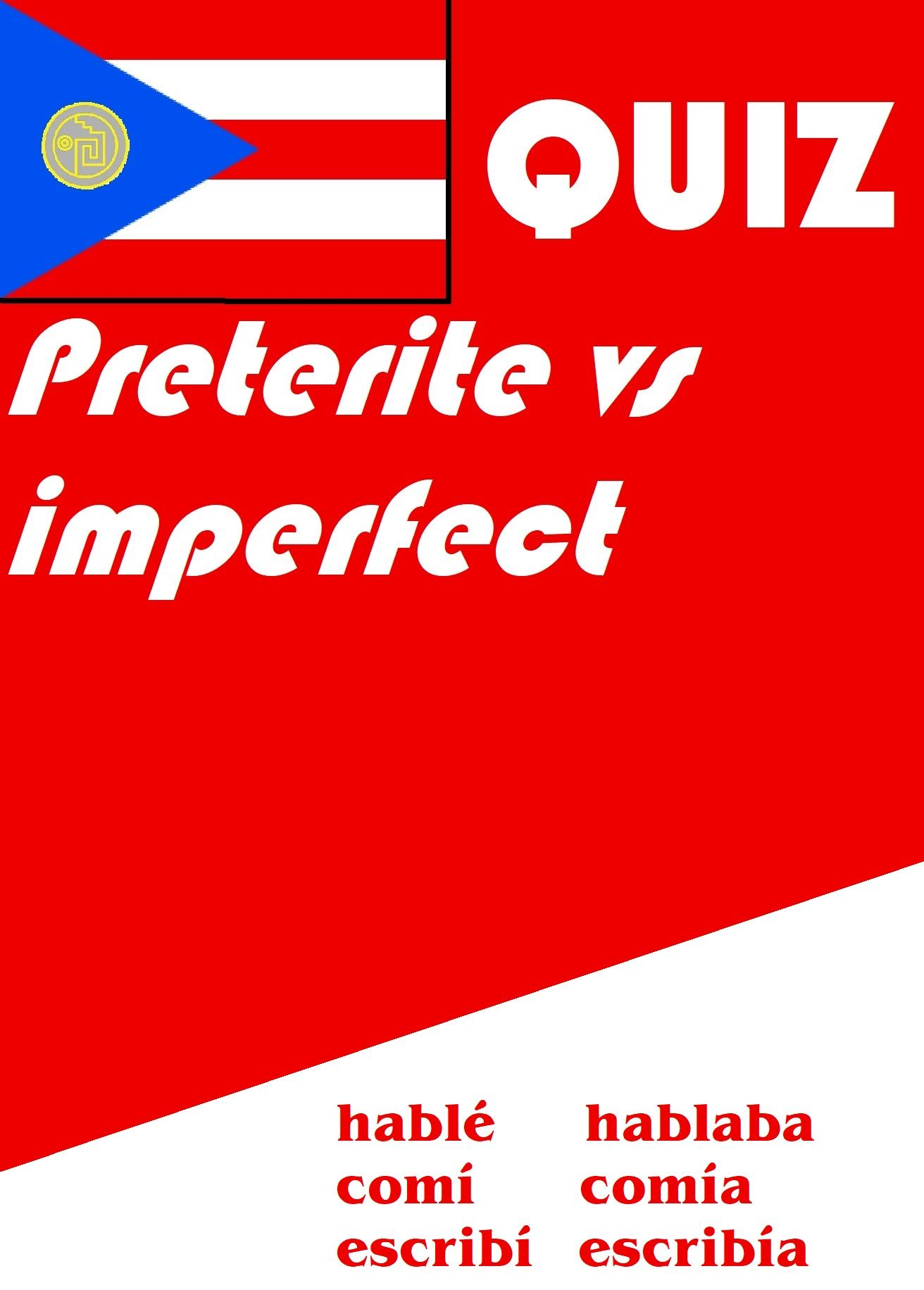 Spanish Preterite Vs Imperfect Quiz Distance Learning