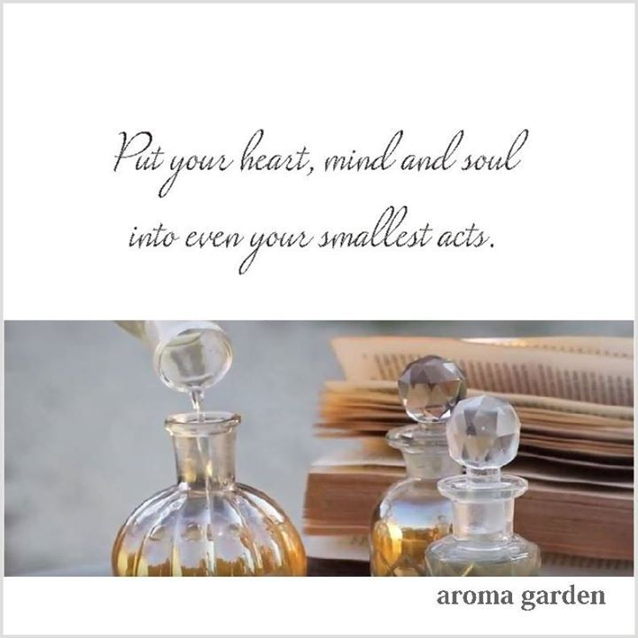 put your heart mind and soul into even your smallest acts #crueltyfree #vegan #lifestyle #essentialoils