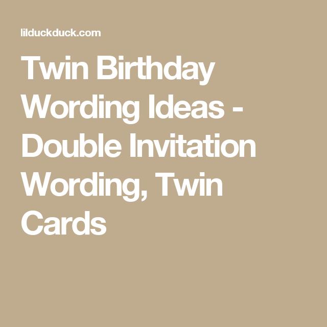 Twin Birthday Wording Ideas