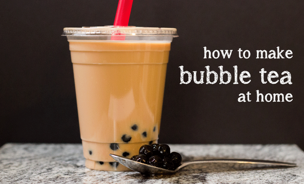 How To Make Bubble Tea Boba At Home Blog Noshon It Bubble Tea Recipe Milk Tea Recipes Food