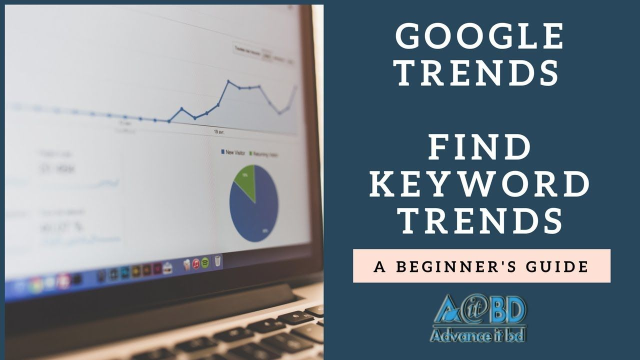 Google Trends How To Use Google Trends Seo Bangla Tutorial 2018 Google Trends Tutorial Seo