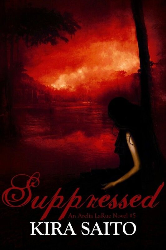 Arelia Larue Suppressed 5 By Kira Saito Favorite Authors And
