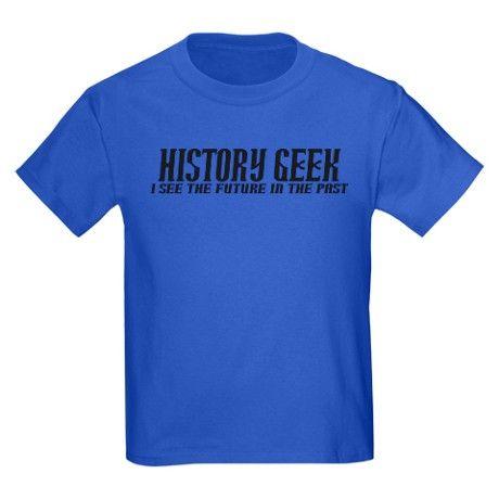 1bd9d419 History Geek Future in Past Kids Dark T-Shirt in 2019   History T ...