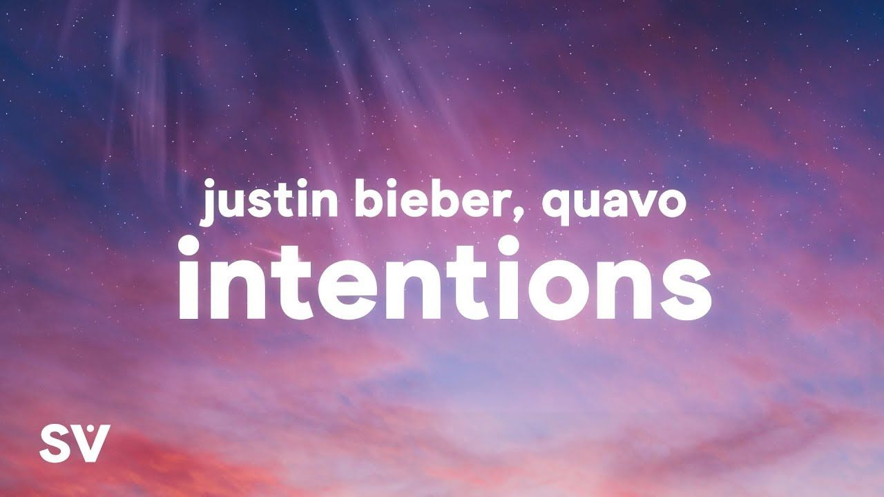 Justin Bieber Intentions Lyrics Ft Quavo In 2020 With Images